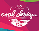 Oral Design International Symposium Hollywood